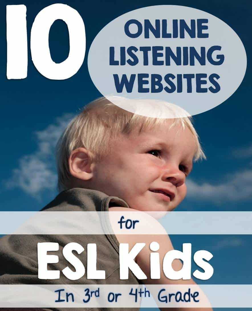 10 Online Listening Websites for ESL Kids in Third or Fourth Grade