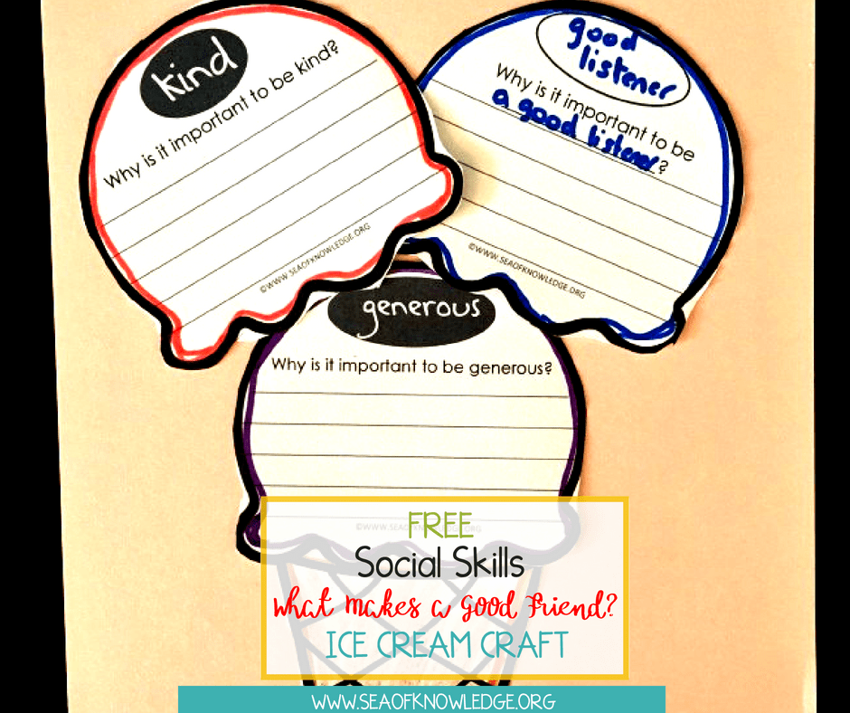 Social Skills What Makes a Good Friend Ice Cream Craft (2)