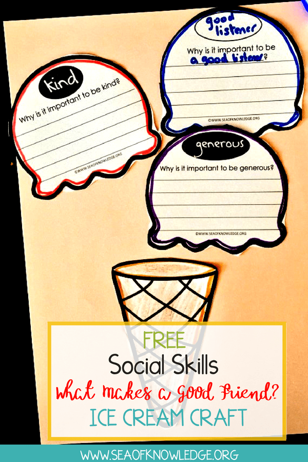 Social Skills What Makes a Good Friend Ice Cream Craft