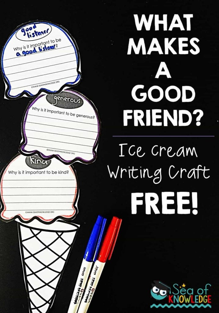 What Makes a Good Friend? Ice Cream Writing Activity Craft