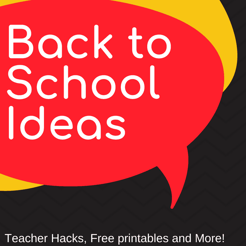 Back to School Hacks and Ideas