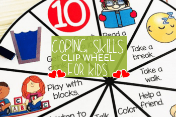 Coping Skills for Kids Brilliant Way to Reinforce Positive Behavior – FREE Wheel