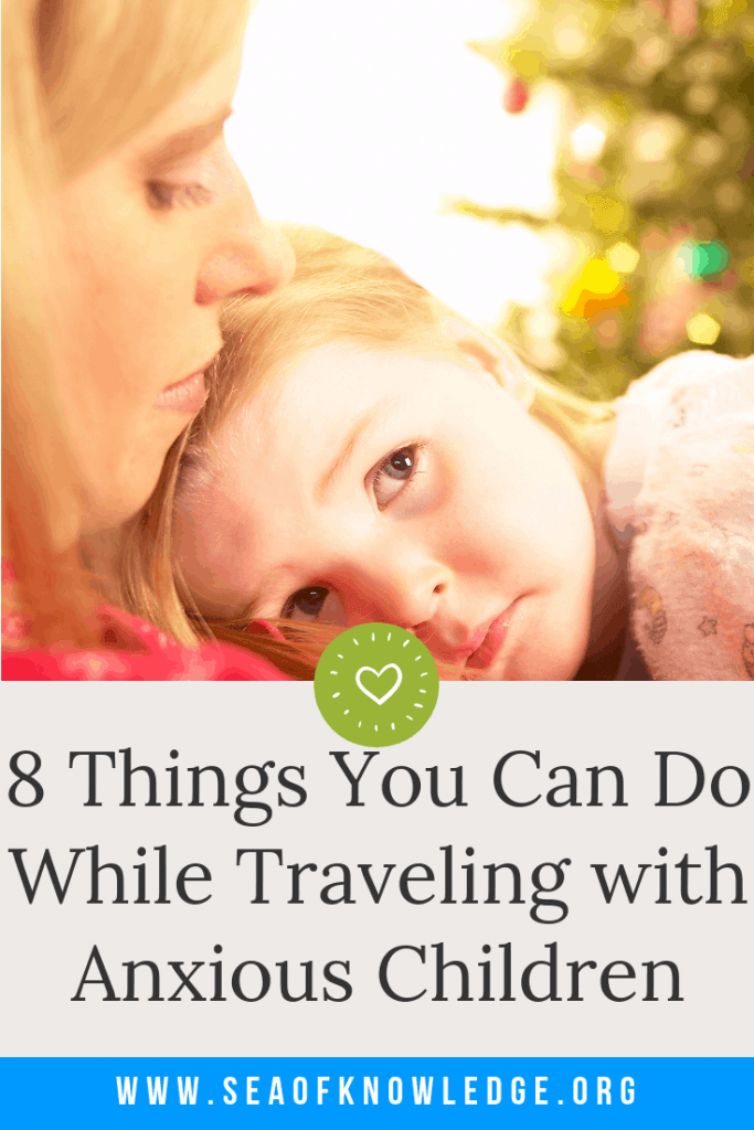 How to Travel with an Anxious Kid