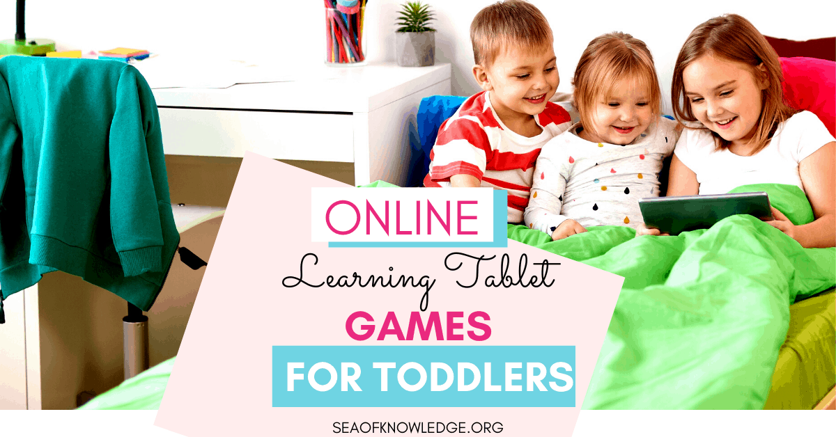 Online Tablet Games for Toddlers